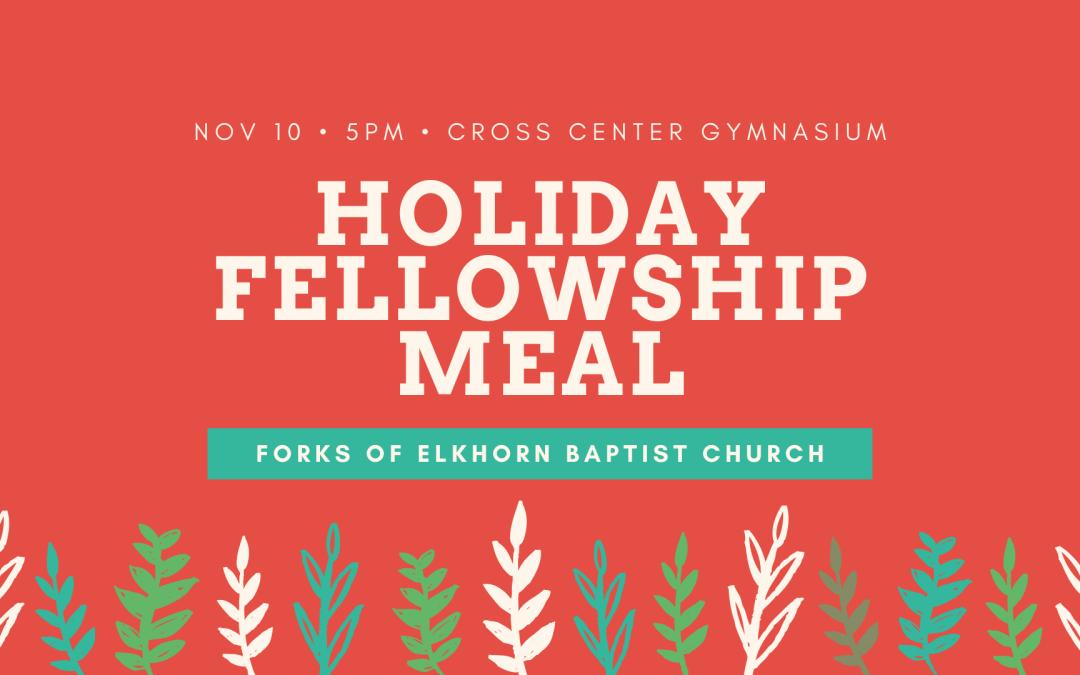Holiday fellowship meal