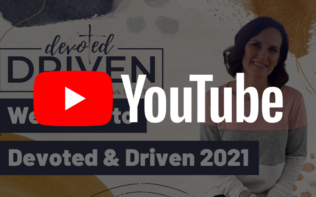 Devoted and Driven Conference 2021