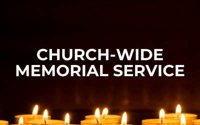 Church-wide Memorial Service